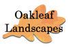 Oakleaf Landscapes